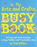 The Arts and Crafts Busy Book Book PDF