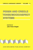 Pidgin and Creole Tense mood aspect Systems