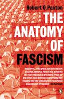 The Anatomy of Fascism