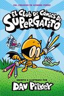 El Club de C  mics de Supergatito  Cat Kid Comic Club  Book