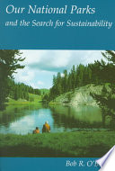 Our National Parks and the Search for Sustainability Book PDF