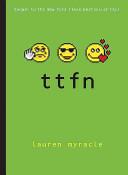 TTFN (Ta-Ta for Now)