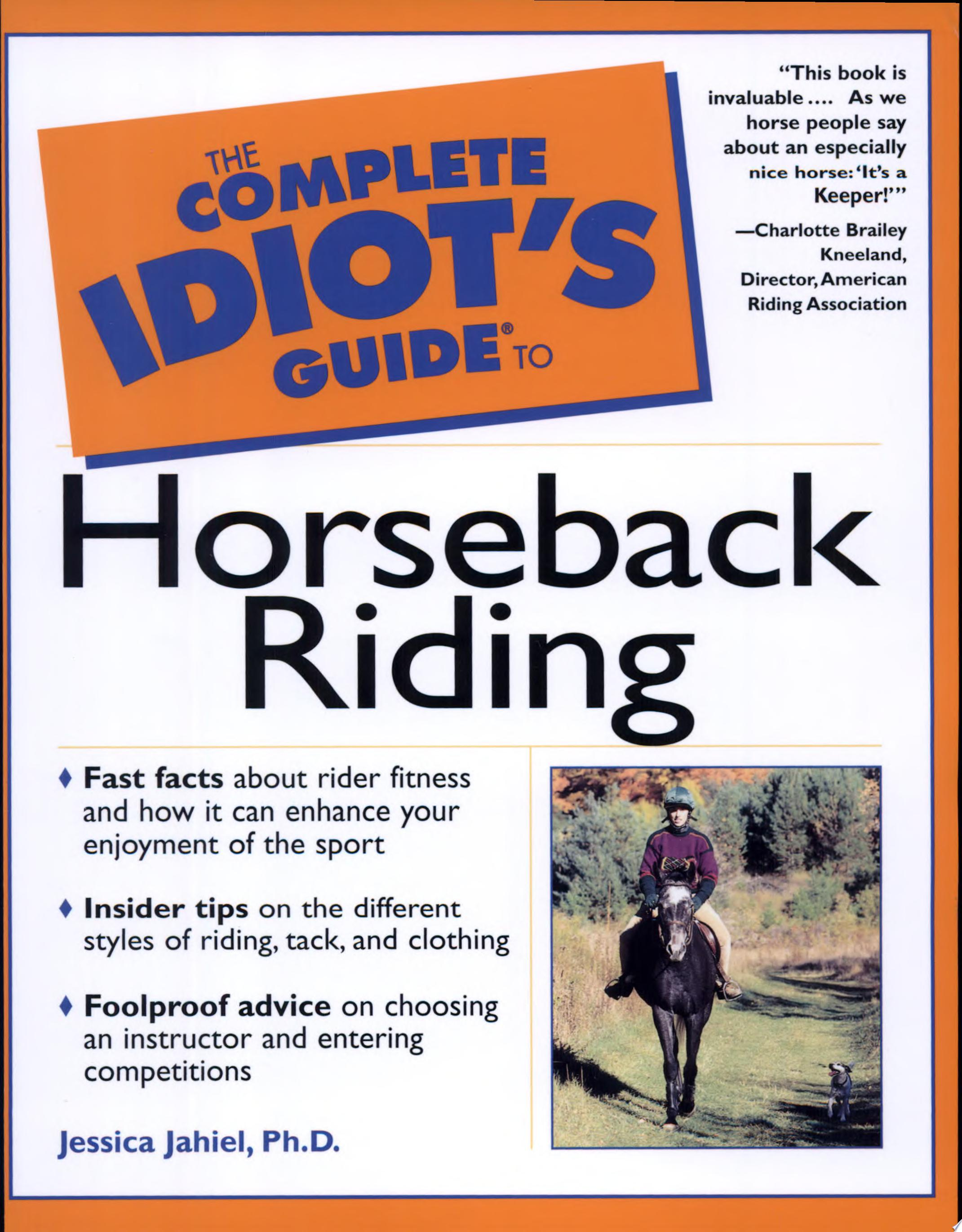 The Complete Idiot s Guide to Horseback Riding