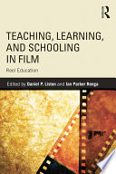 Teaching  Learning  and Schooling in Film