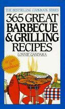 365 Great Barbecue and Grilling Recipes