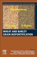 Wheat and Barley Grain Biofortification