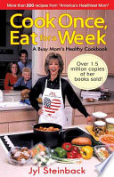 Cook Once  Eat for a Week Book PDF