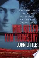 Who Killed Tom Thomson