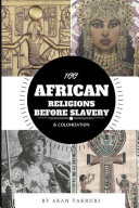 100 African religions before slavery & colonization