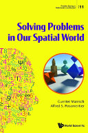 Solving Problems In Our Spatial World Book