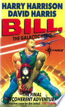 Bill  the Galactic Hero  The Final Incoherent Adventure Book