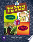 Literacy Land: Info Trail: Emergent: Guided/Independent Reading: Science Themes: Does Chocolate Grow on Trees?