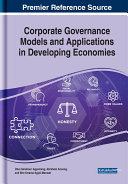 Corporate Governance Models and Applications in Developing Economies