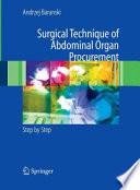 Surgical Technique of the Abdominal Organ Procurement