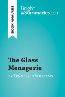 The Glass Menagerie by Tennessee Williams  Book Analysis