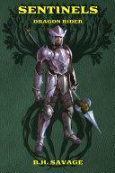 Sentinels: Dragon Rider