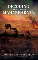 Decoding the Metaphor Mahabharata