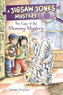 Jigsaw Jones: The Case of the Mummy Mystery Pdf/ePub eBook