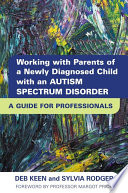 Working with Parents of a Newly Diagnosed Child with an Autism Spectrum Disorder