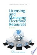 Licensing and Managing Electronic Resources