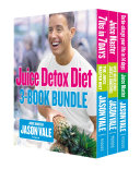 The Juice Detox Diet 3-Book Collection