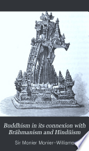 Buddhism in Its Connexion with Brāhmanism and Hindūism