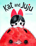 Kat and Juju