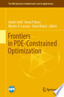 Frontiers in PDE Constrained Optimization