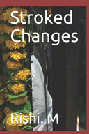 Stroked Changes