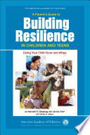 A Parent's Guide to Building Resilience in Children and Teens