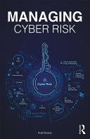 Managing Cyber Risk