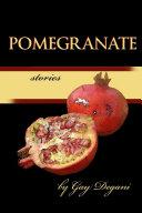Pomegranate Stories