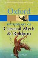 The Oxford Dictionary of Classical Myth and Religion