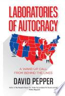 Laboratories of Autocracy