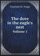 The dove in the eagle s nest