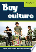 Boy Culture  An Encyclopedia  2 volumes
