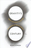 link to Gravity's century : from Einstein's eclipse to images of black holes in the TCC library catalog
