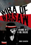 Wira Of Warsaw Memoirs Of A Girl Soldier