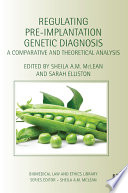 Regulating Pre Implantation Genetic Diagnosis Book PDF