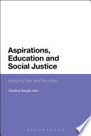 Aspirations, Education and Social Justice