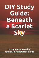 DIY Study Guide  Beneath a Scarlet Sky Book