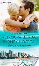 Retrouvailles au Sydney Hospital