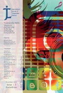 International Journal of Transmedia Literacy (IJTL). Vol 3 (2017). Transmedia Skills. Education and Learning in the Age of Emerging Competencies Pdf/ePub eBook