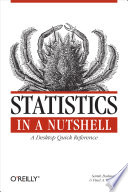"""""""Statistics in a Nutshell: A Desktop Quick Reference"""" by Sarah Boslaugh, Dr. Paul Andrew Watters"""