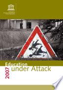 Education Under Attack 2007