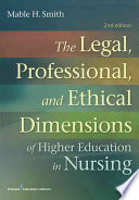 The Legal Professional And Ethical Dimensions Of Education In Nursing