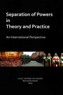 Separation of Powers in Theory and Practice Book