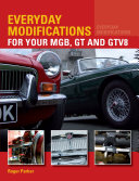 Everyday Modifications for Your MGB  GT and GTV8