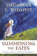 Summoning the Fates
