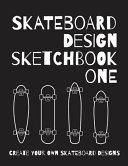 Skateboard Design Sketchbook One